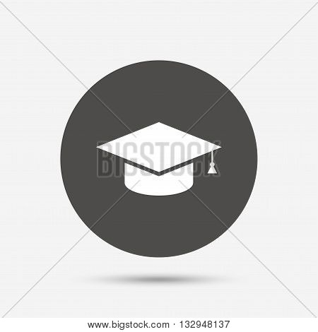 Graduation cap sign icon. Higher education symbol. Gray circle button with icon. Vector