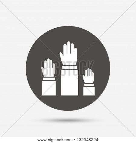 Election or voting sign icon. Hands raised up symbol. People referendum. Gray circle button with icon. Vector