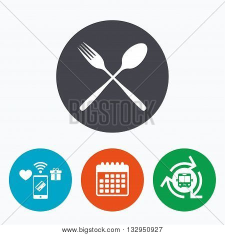 Eat sign icon. Cutlery symbol. Fork and spoon crosswise. Mobile payments, calendar and wifi icons. Bus shuttle.