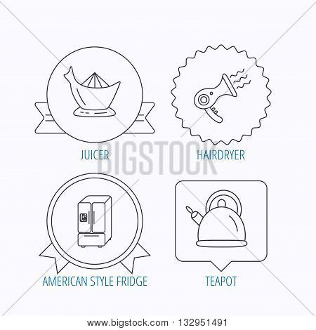 Hair-dryer, teapot and juicer icons. Refrigerator fridge linear sign. Award medal, star label and speech bubble designs. Vector