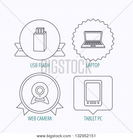 Web camera, USB flash and notebook laptop icons. Tablet PC linear sign. Award medal, star label and speech bubble designs. Vector