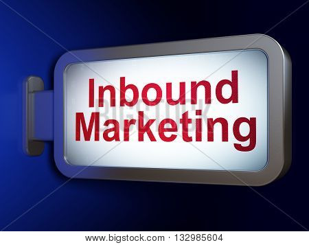 Advertising concept: Inbound Marketing on advertising billboard background, 3D rendering