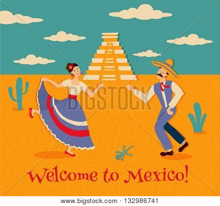 vector illustration of Mexico includes image of dancing man and woman in traditional dress chichen itza ancient pyramid and welcome to Mexico text