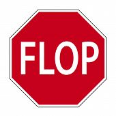 picture of lame  - Fun sign in the shape of a road sign shows the word FLOP - JPG