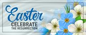 Easter, Celebrate The Resurrection Banner Design With Frame, Blossoms And Blue Flowers. Calligraphic poster