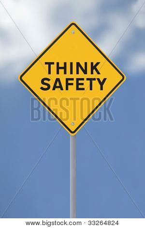 Think Safety!