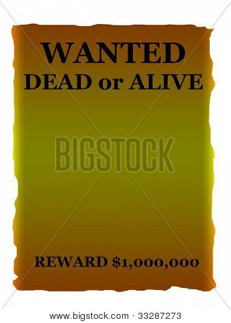 Wanted dead or alive poster in wild west style isolated on white background with copy space.