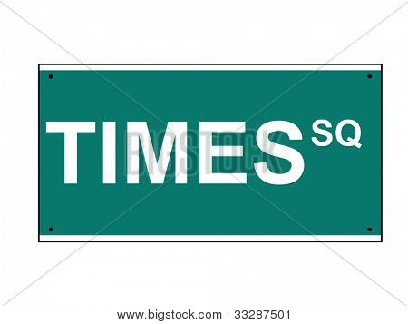 Times Square street or road sign, isolated on white background, New York, U.S.A.