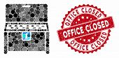 Mosaic Locked Desk And Rubber Stamp Watermark With Office Closed Phrase. Mosaic Vector Is Formed Wit poster