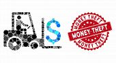 Mosaic Money Warehouse And Rubber Stamp Seal With Money Theft Caption. Mosaic Vector Is Created With poster