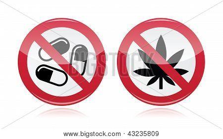 Addiction problem - no drugs, no marijuana warning sign