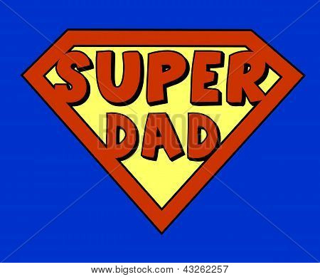 Funny Super Dad Shield