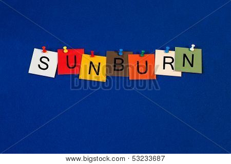 Sunburn - sign for Summer and Health Care
