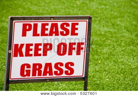 Keep Off Of The Grass