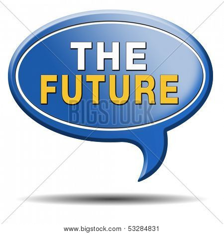 bright future ahead planning a happy future having a good plan button icon with text and word concept