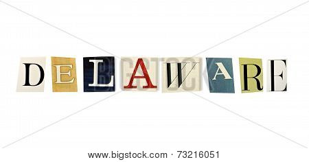 Delaware word formed with magazine letters on a white background