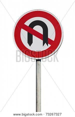 Traffic Sign U-Turn prohibited isolated