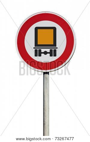 Traffic Sign no trespassing with dangerous goods isolated