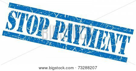 Stop Payment Blue Square Grunge Textured Isolated Stamp