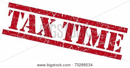 Tax Time Red Square Grunge Textured Isolated Stamp