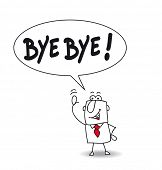 picture of say goodbye  - Bye bye - JPG