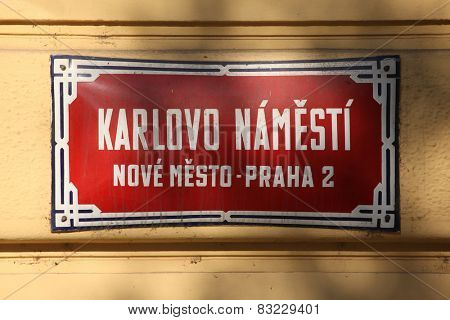 Charles Square (Karlovo namesti). Traditional red street sign in Prague, Czech Republic.