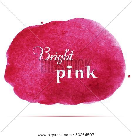 Bright pink spot. Abstract stylish watercolor background.