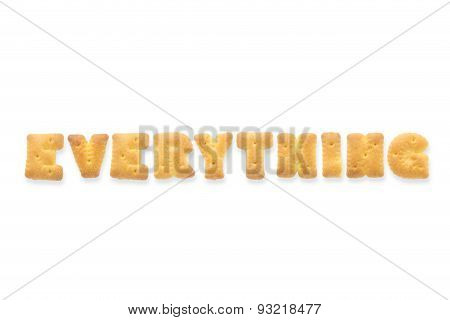 The Letter Word Everything. Alphabet  Cookie Cracker