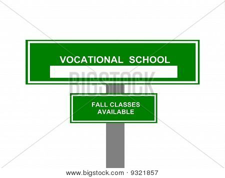 Vocational School Sign