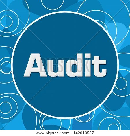 Audit text written over blue random circular background.