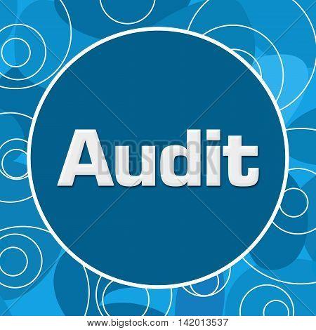 Audit text written over blue random circular background.