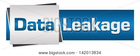 Data leakage text written over grey blue background.