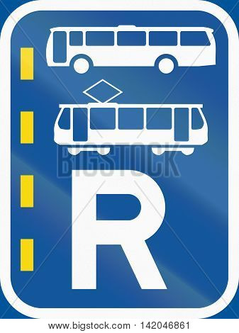 Road Sign Used In The African Country Of Botswana - Reserved Lane For Buses And Trams