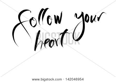 Follow Your Heart Motivational Quote
