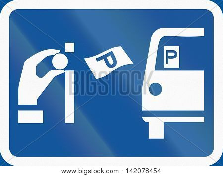 Road Sign Used In The African Country Of Botswana - Pay And Display Parking