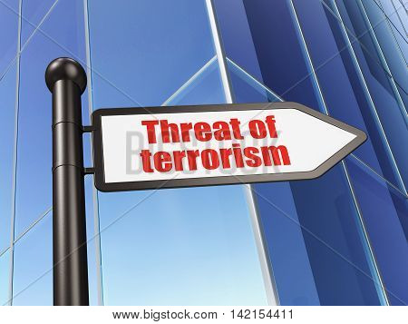 Politics concept: sign Threat Of Terrorism on Building background, 3D rendering
