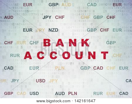 Banking concept: Painted red text Bank Account on Digital Data Paper background with Currency