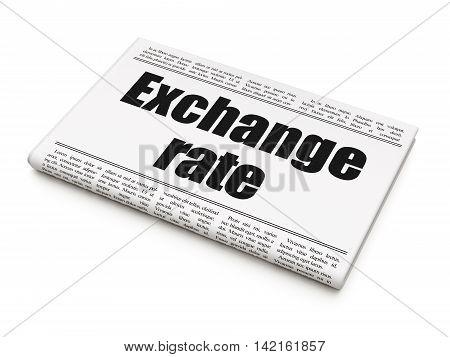 Money concept: newspaper headline Exchange Rate on White background, 3D rendering