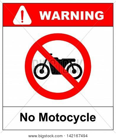 No motorcycle sign isolated on white background.vector illustration. warning banner for park area and outdoors. general red prohibition circle.