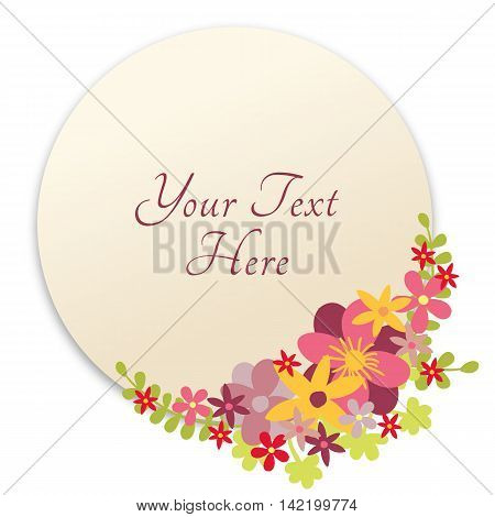Floral design in circle. Flower wreath design. Round cute flowers decoration with place for copy text.