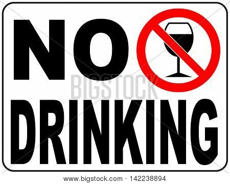 No drinking wine, alcohol sign, vector illustration with text. Wine glass in general phohibition red circle isolated on white.