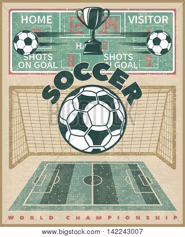 Soccer world championship poster with football in foreground awards on worn background with sports equipment vector illustration