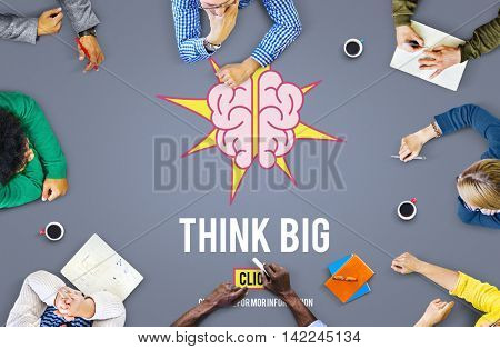 Think Big Positive Thinking Inspiration Attitude Concept