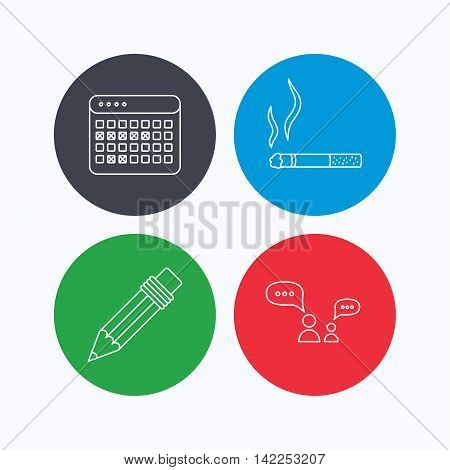 Dialogue, pencil and smoking icons. Vacation calendar linear sign. Linear icons on colored buttons. Flat web symbols. Vector
