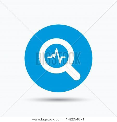 Heartbeat in magnifying glass icon. Cardiology symbol. Medical pressure sign. Blue circle button with flat web icon. Vector