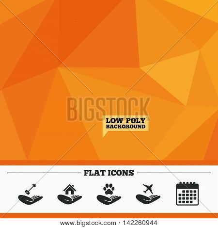 Triangular low poly orange background. Helping hands icons. Shelter for dogs symbol. Home house or real estate and key signs. Flight trip insurance. Calendar flat icon. Vector