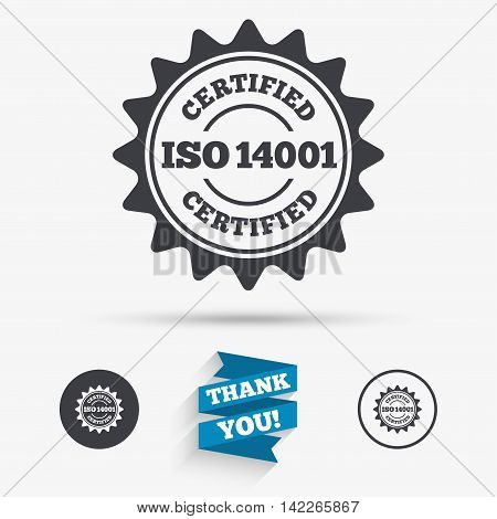 ISO 14001 certified sign icon. Certification star stamp. Flat icons. Buttons with icons. Thank you ribbon. Vector