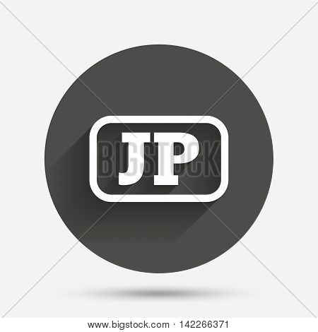 Japanese language sign icon. JP Japan translation symbol with frame. Circle flat button with shadow. Vector