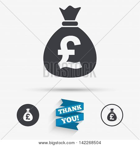 Money bag sign icon. Pound GBP currency symbol. Flat icons. Buttons with icons. Thank you ribbon. Vector