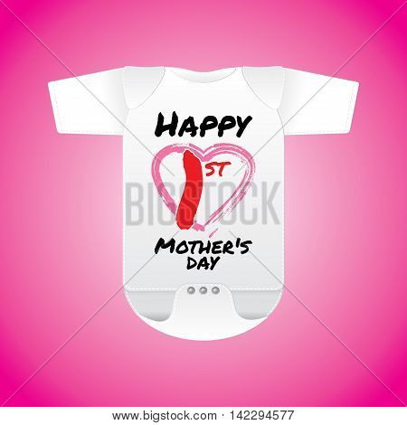 Baby clothes in white with word Happy 1st Mother's Day - vector illustrations.